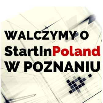 Co StartInPoland w Poznaniu może oznaczać dla Ciebie?
